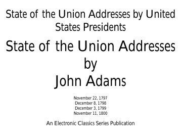 State of the Union Addresses by John Adams - Penn State Hazleton