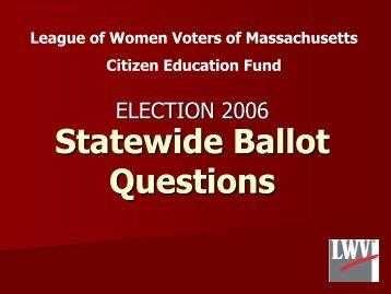 Ballot Questions Pow.. - The League of Women Voters Westwood