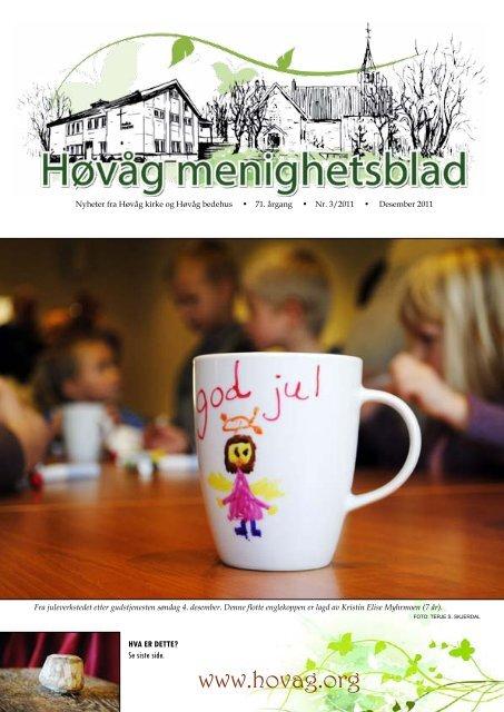DEN NORSKE KIRKE Høvåg menighet - Mediamannen