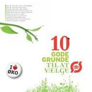 10 gode grunde- i love øko version.pdf - Økologisk Landsforening