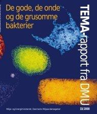 De gode, de onde og de grusomme bakterier - Danmarks ...