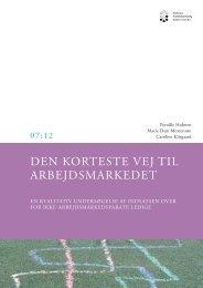 Den korteste vej til arbejdsmarkedet - En kvalitativ undersøgelse af ...