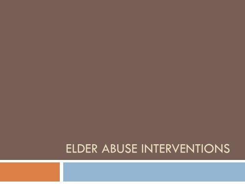 Elder Abuse Interventions - Washington Association of Area ...