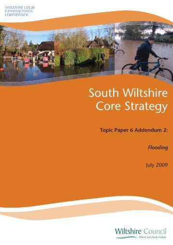 South Wiltshire Core Strategy Topic Paper 6 ... - Wiltshire Council