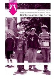 (Endbericht) PDF, 327 Seiten, 20,1 MB - Spielleitplanung für Berlin