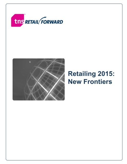 Retailing 2015: New Frontiers - The Shopsumer Institute
