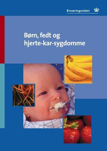 Børn, fedt og hjerte-kar-sygdomme - og Ernæringsrådet