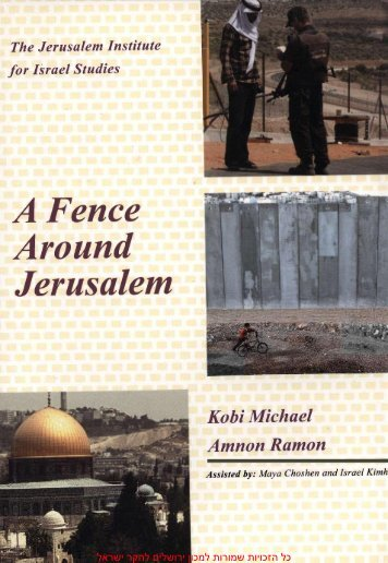 A Fence Around Jerusalem - The Jerusalem Institute for Israel Studies