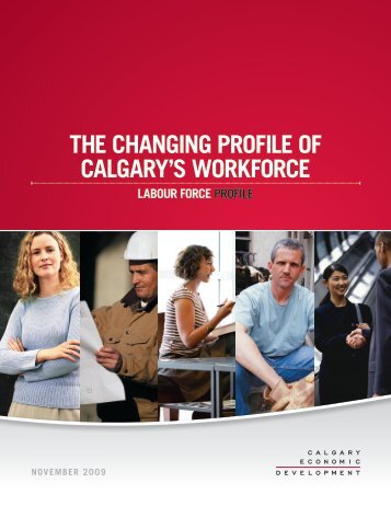 calgary's labour force - Calgary Economic Development