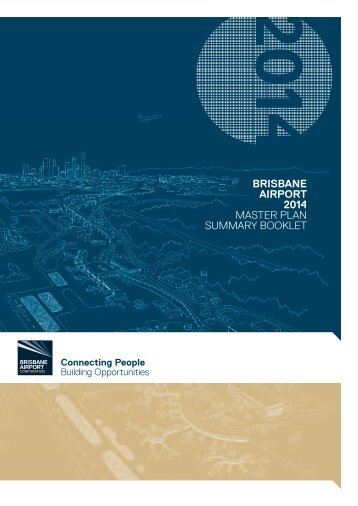Brisbane Airport 2014 Master Plan Summary Booklet (16.3MB)