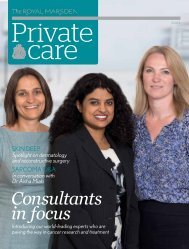 Private Care Magazine, Issue 4 - The Royal Marsden