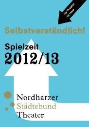 Das Heft zur Spielzeit 2012/13 als Download - Nordharzer ...