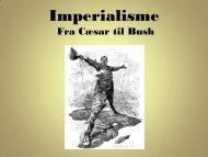 Imperialisme - historiedidaktik.dk