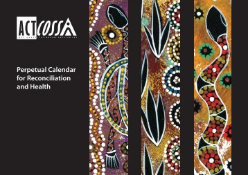 Perpetual Calendar for Reconciliation and Health - ACT Council of ...
