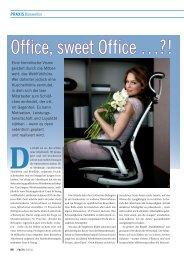 Office, sweet Office …?!