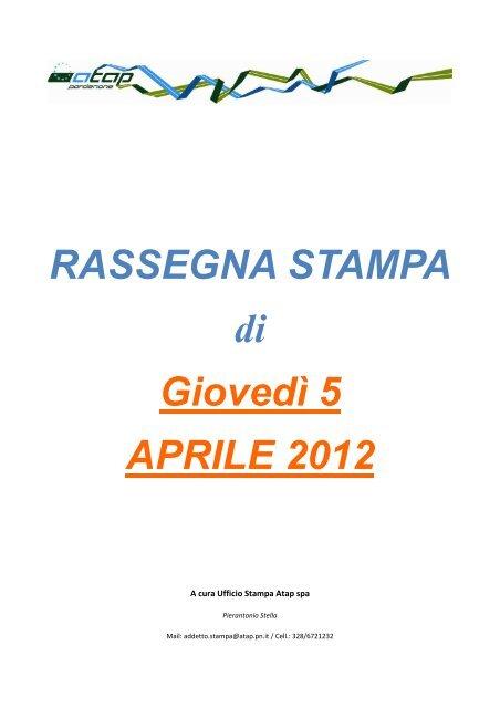 Rassegna stampa di giovedì 5 aprile 2012 - Atap
