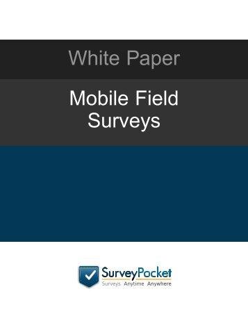 White Paper Mobile Field Surveys - Survey Analytics