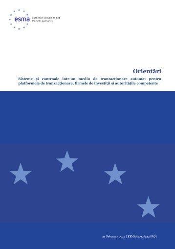 Orientări ESMA privind sistemele şi controalele într-un ... - CNVM