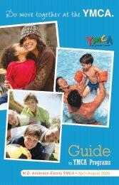 M.D. Anderson Family YMCA • April-August 2009