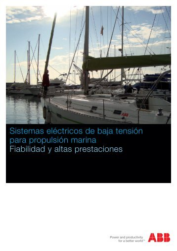 Sistemas eléctricos de baja tensión para propulsión marina ... - ABB