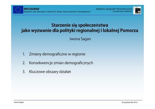 Prezentacja Pani prof. dr hab. Iwony Sagan, Uniwersytet Gdański