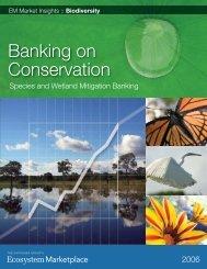 Banking on Conservation - Ecosystem Marketplace