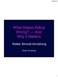What Makes Killing Wrong? — And Why it Matters - UT Southwestern