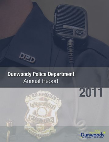 Dunwoody Police Department Annual Report - the City of Dunwoody ...