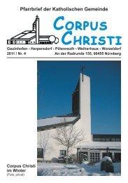 Pfarrbrief Ausgabe 4-2011 (1,5 MB) - Pfarrei Corpus Christi, Nürnberg