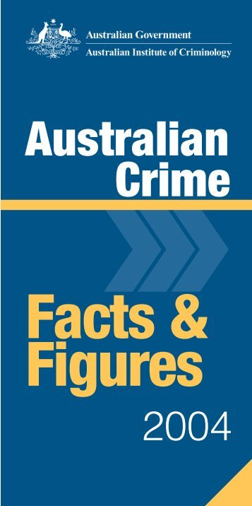 Australian crime : facts and figures 2004 - Australian Institute of ...
