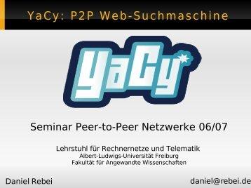 YaCy - Rechnernetze und Telematik - Albert-Ludwigs-Universität ...