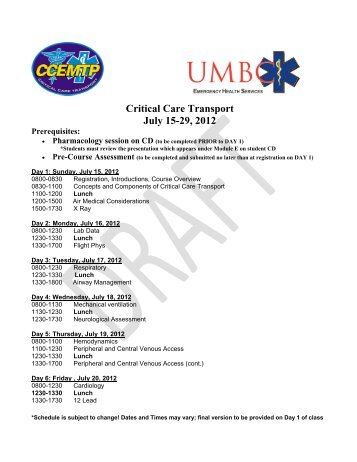 Critical Care Transport July 15-29, 2012
