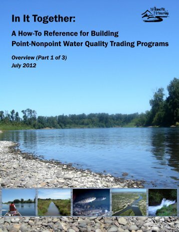 In It Together Part 1_2012.pdf - Willamette Partnership