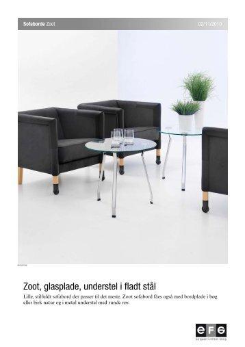Zoot, glasplade, understel i fladt stål - EFG Bondo
