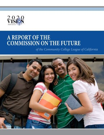 A report of the commission on the future - Community College ...