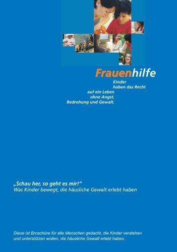 """""""Schau her, so geht es mir!"""" - Frauenhilfe München"""