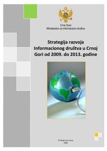 Strategija razvoja Informacionog društva u Crnoj ... - Vlada Crne Gore