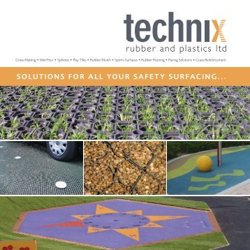 solutions for all your safety surfacing... - Technix Rubber & Plastics Ltd