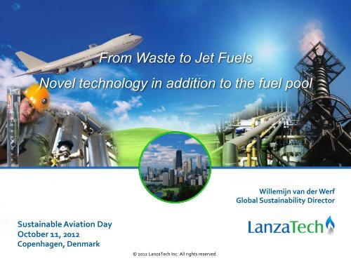 From Waste to Jet Fuels Novel technology in addition to ... - Bioenergi