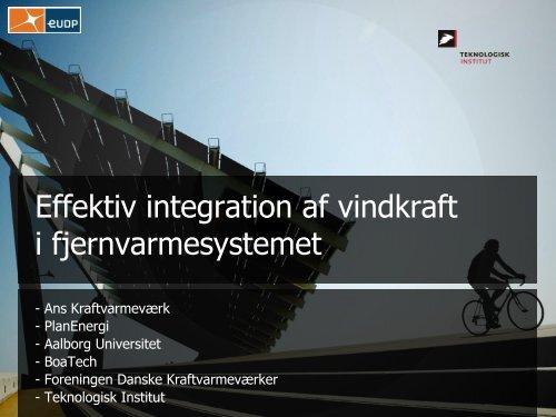 Effektiv integration af vindkraft i fjernvarmesystemet - Aalborg ...