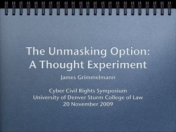 The Unmasking Option: A Thought Experiment - James Grimmelmann
