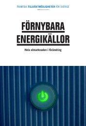 FÖRNYBARA ENERGIKÄLLOR - Hela elmarknaden i ... - Vinnova