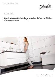Applications de chauffage intérieur ECmat et ECflex - Danfoss ...
