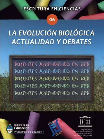 La evolución biológica, actualidad y debates - Unesco