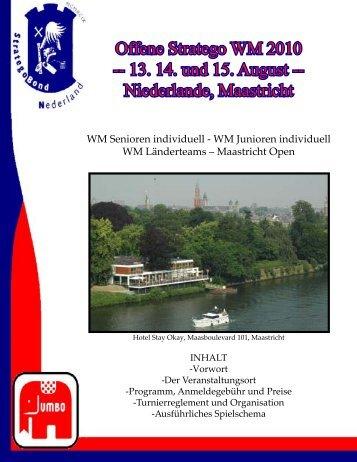 Offene Stratego WM 2010 -- 13. 14. und 15. August -- Niederlande ...