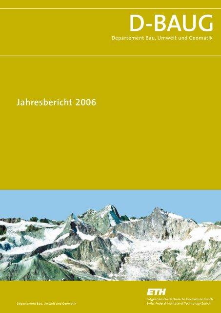 Jahresbericht 2006 - Departement Bau, Umwelt und Geomatik - ETH ...