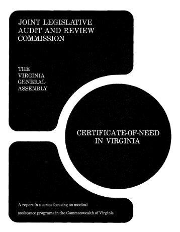 Certificate-of-Need in Virginia - Virginia Joint Legislative Audit and ...