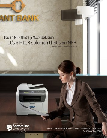 It's a MICR solution that's an MFP. - Bottomline Technologies