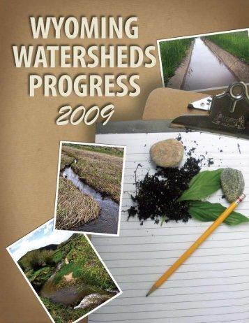 Wyoming Watersheds Progress Report 2009 - Wyoming Association ...