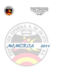 Memoria FEAJJYDA 2011 - Federación Española A. de Jiu Jitsu y DA